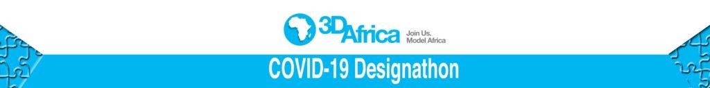 3D Africa COVID-19 Designathon